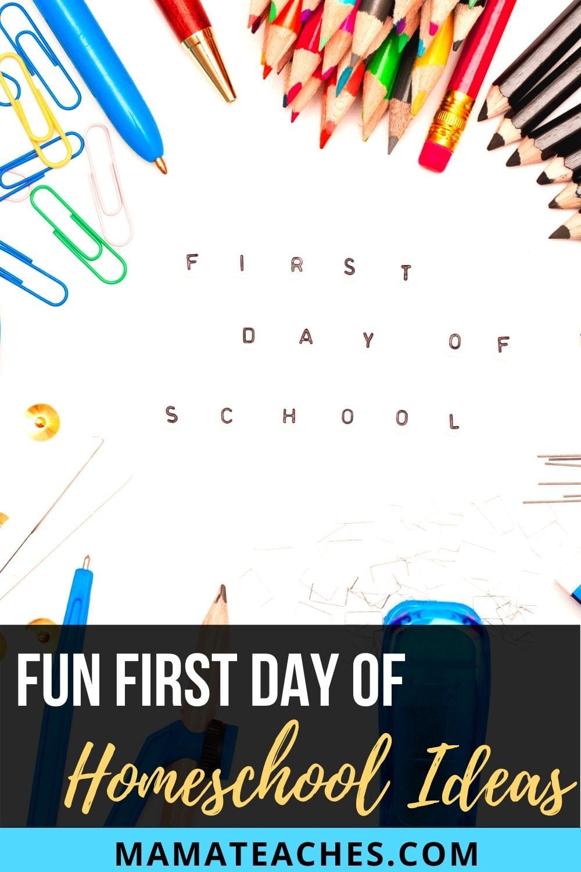 Fun First Day of Homeschool Ideas