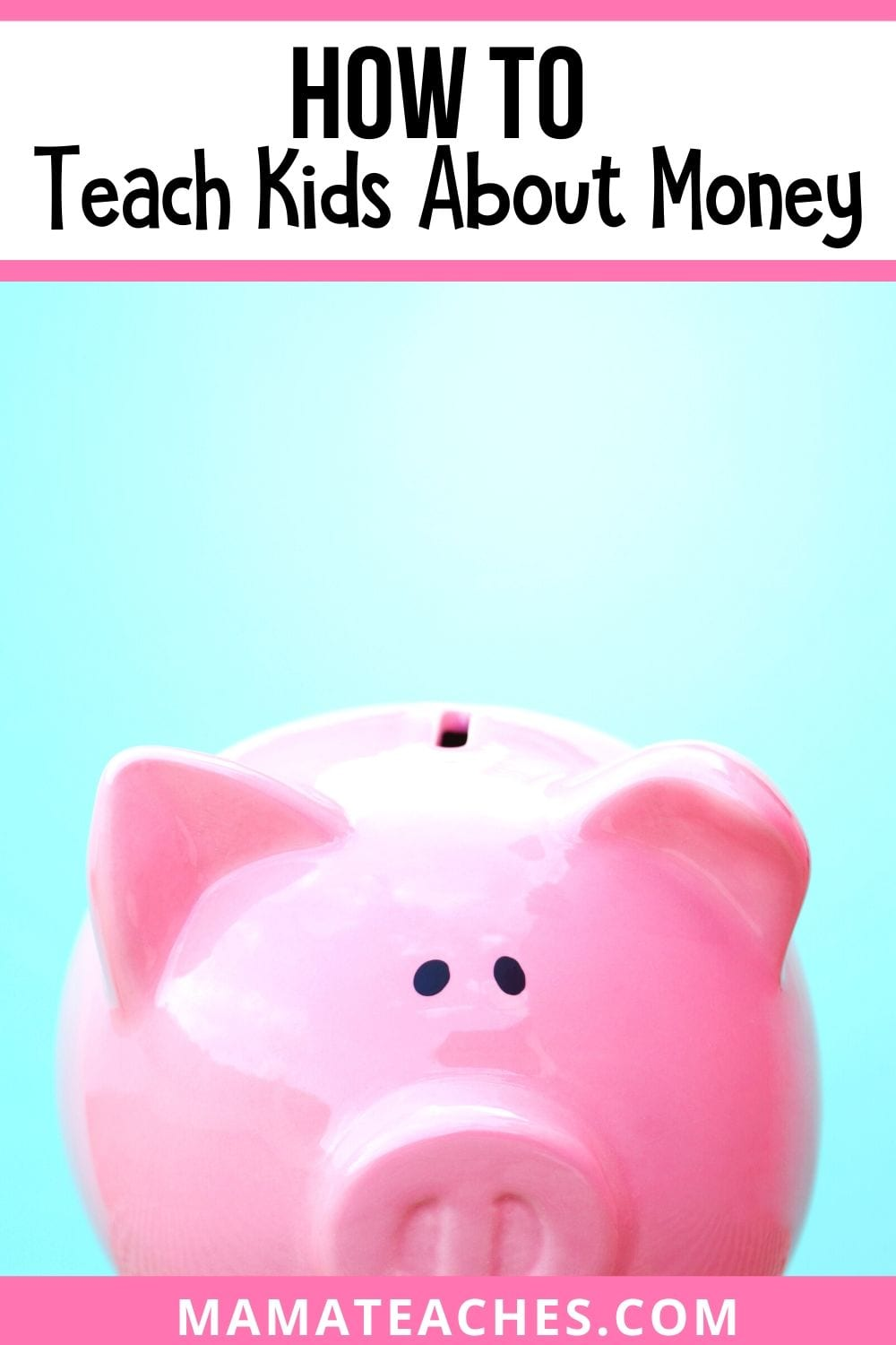 How to Teach Kids About Money - MamaTeaches.com