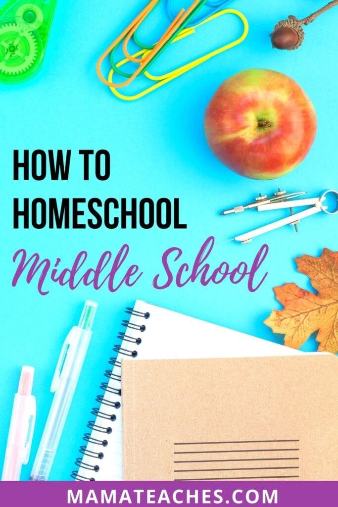 How to Homeschool Middle School