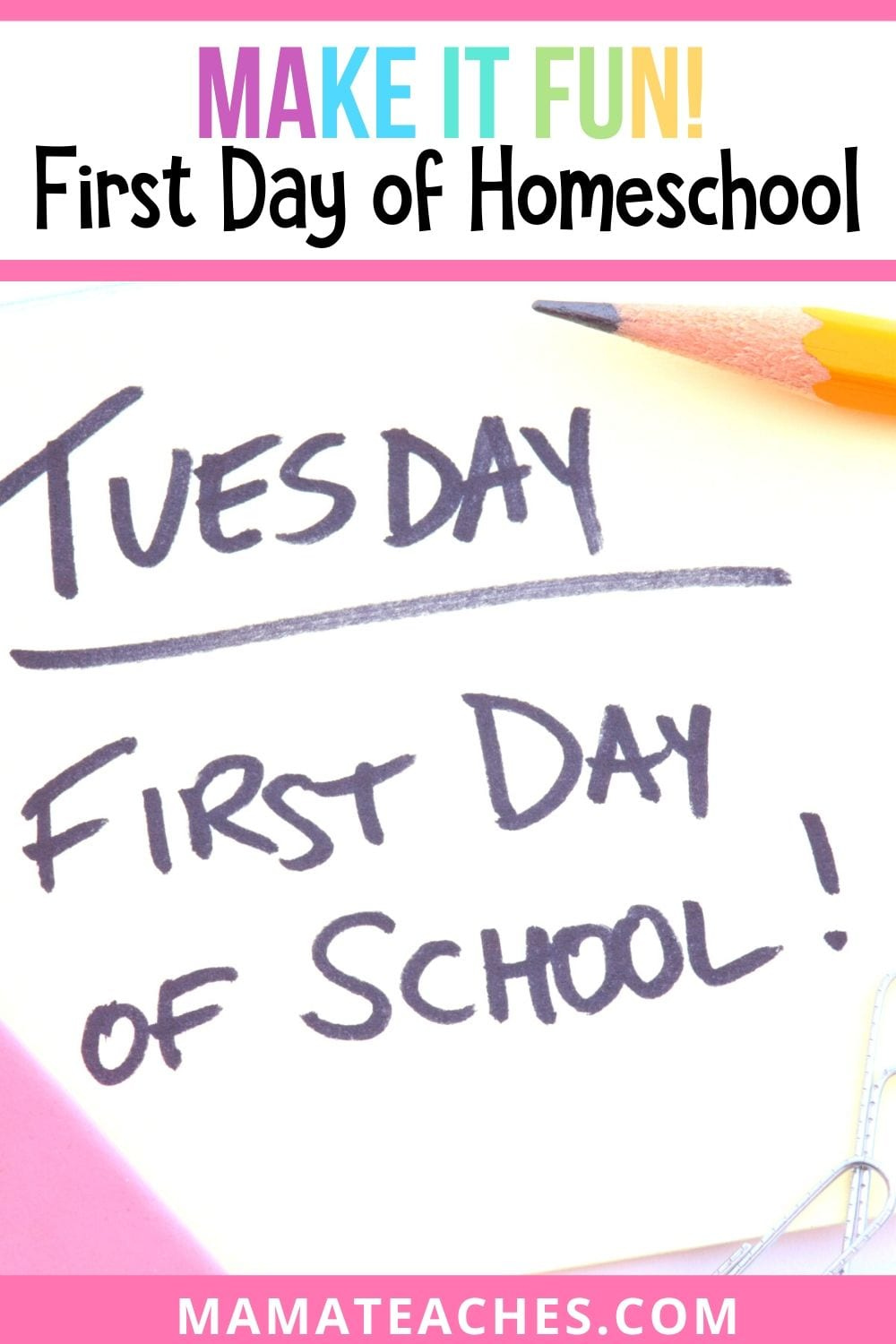 Make it fun! The First Day of Homeschool should be fun - here's how to make it amazing