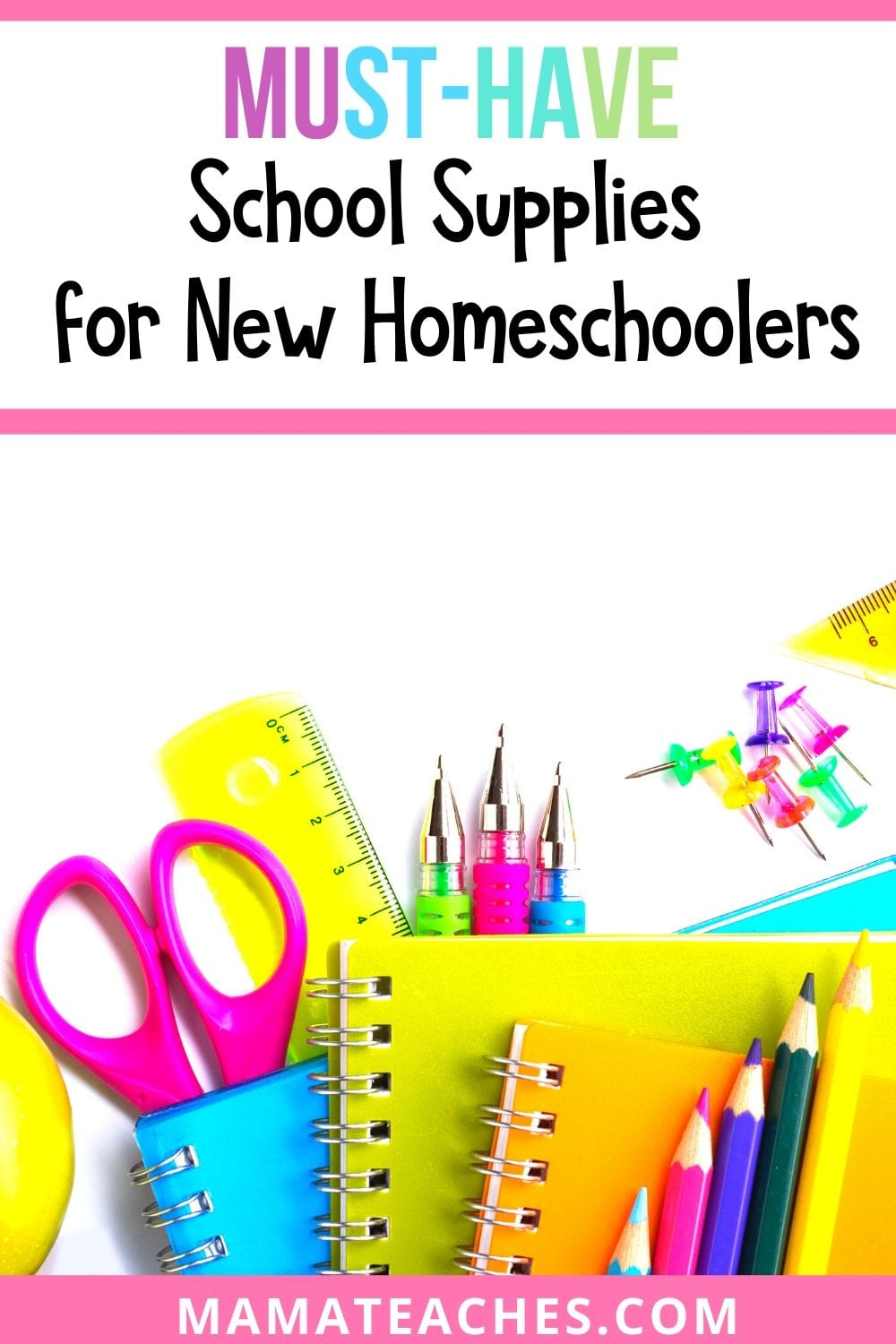 Must-Have School Supplies for New Homeschoolers