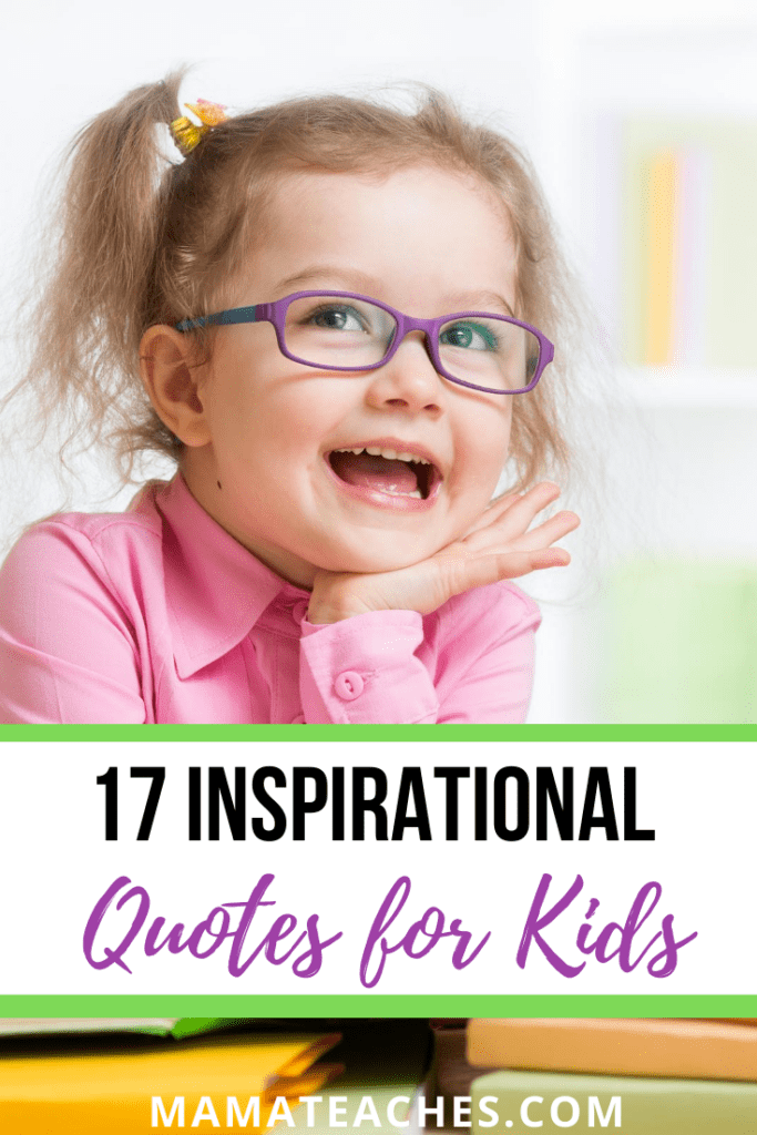 17 Inspirational Quotes for Kids