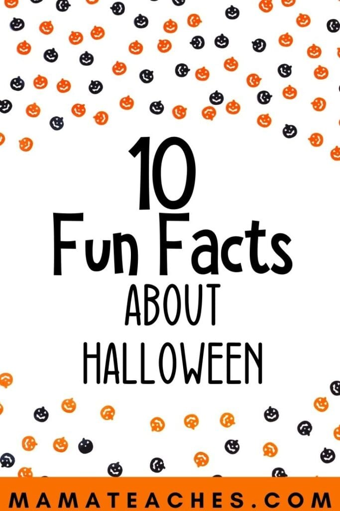 10 Fun Facts About Halloween