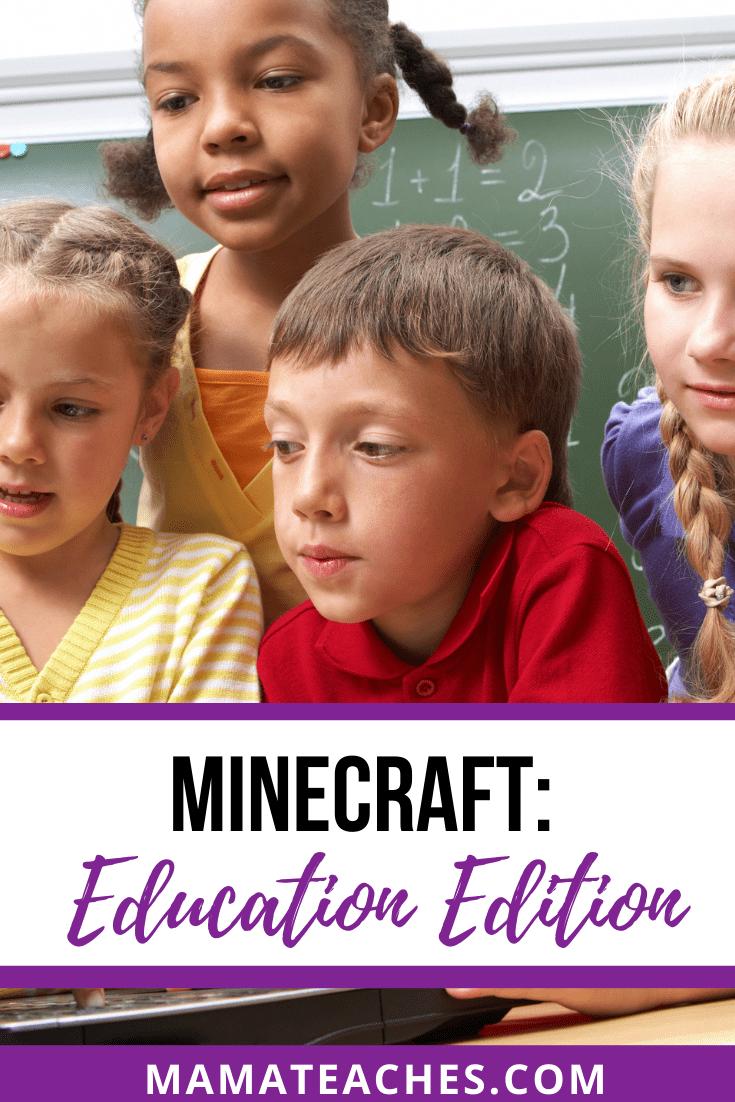 Minecraft: Education Edition - MamaTeaches.com