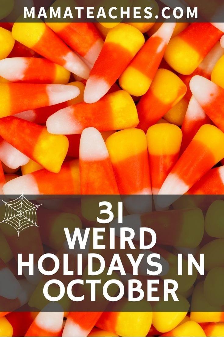 31 Weird Holidays in October