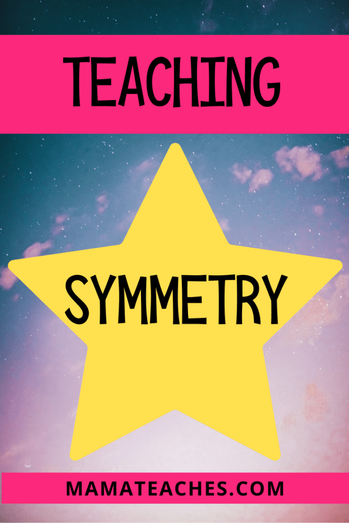 Activities to Teach Symmetry