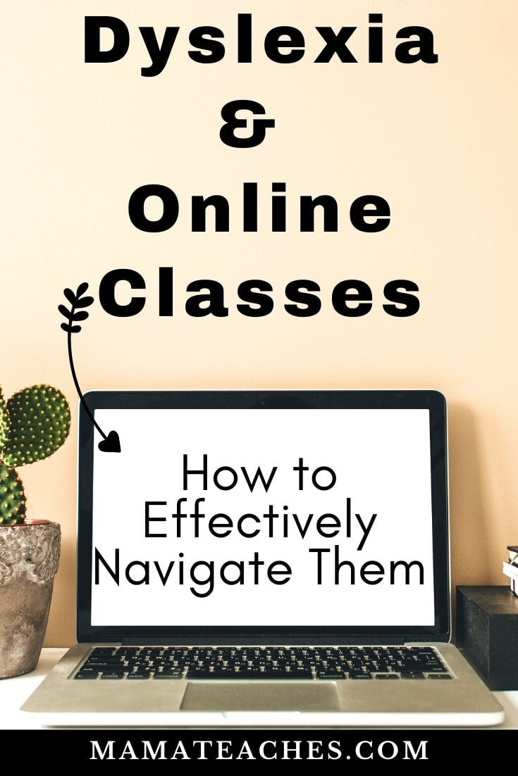 Dyslexia and Online Classes - How to Effectively Navigate Them