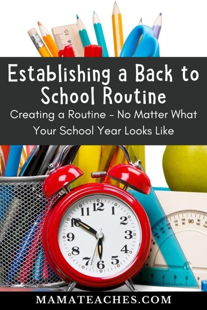 Establishing a Back to School Routine