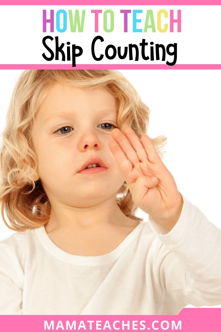 Skip Counting - How to Teach Kids Skip Counting Skills