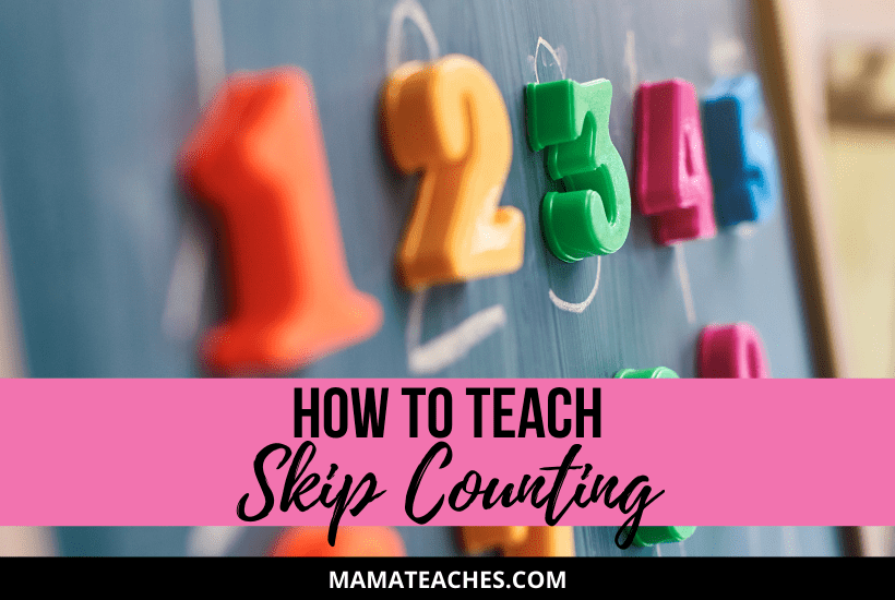 Learn how to teach skip counting to kids!
