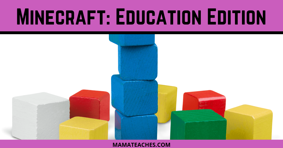 Minecraft: Education Edition - MamaTeaches.com