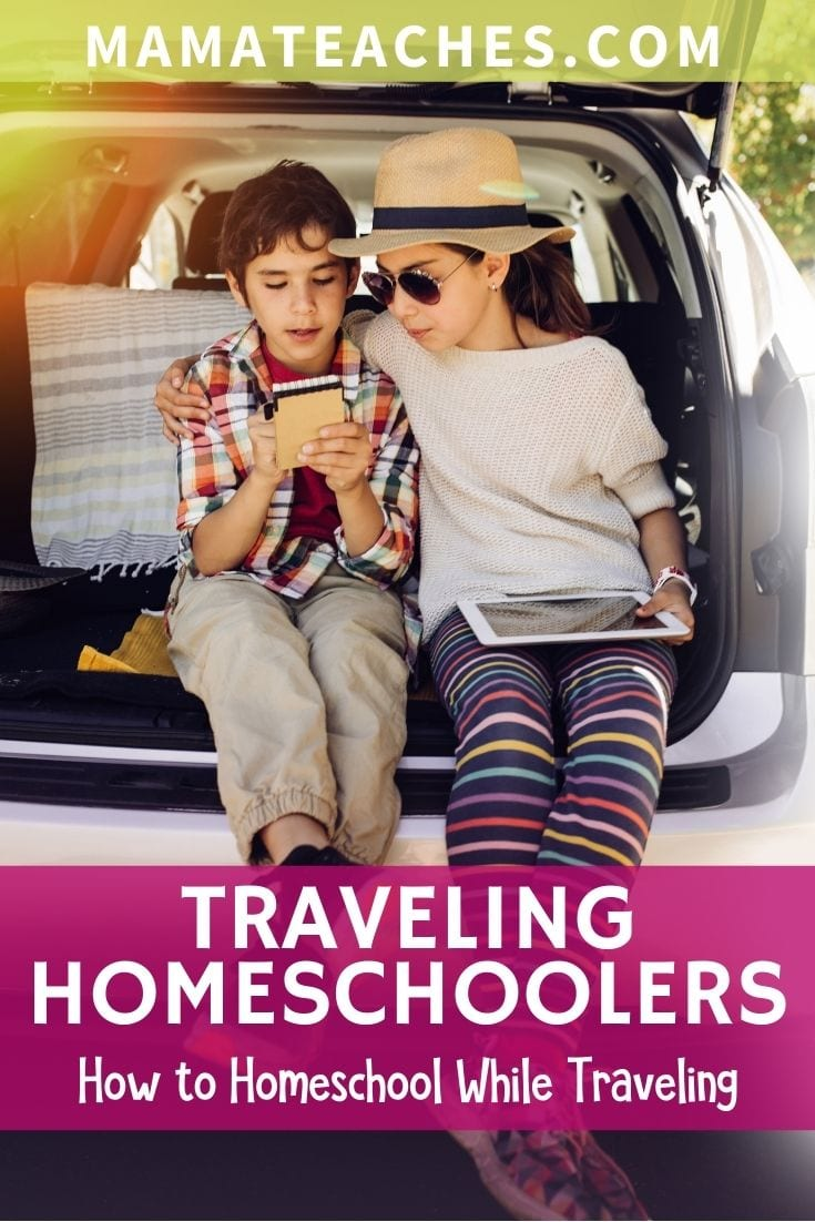 Traveling Homeschoolers -How to Homeschool While Traveling