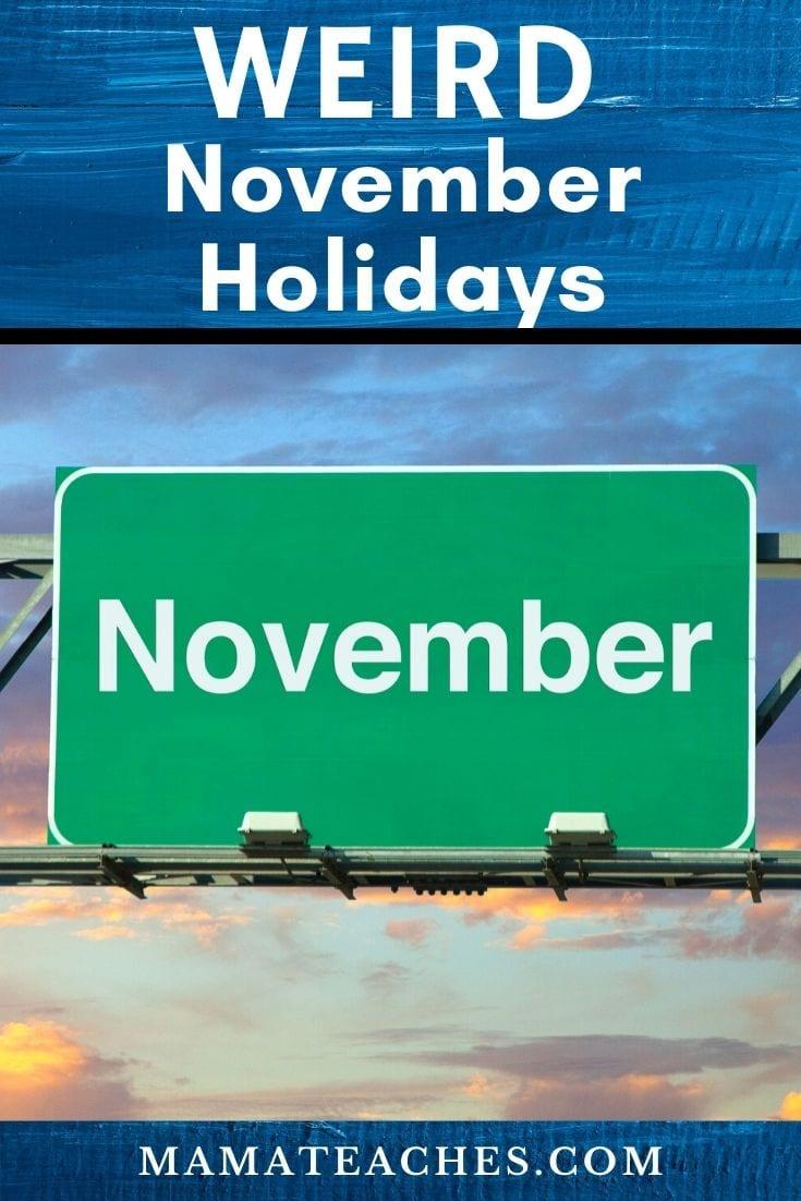 Weird November Holidays for Kids - MamaTeaches