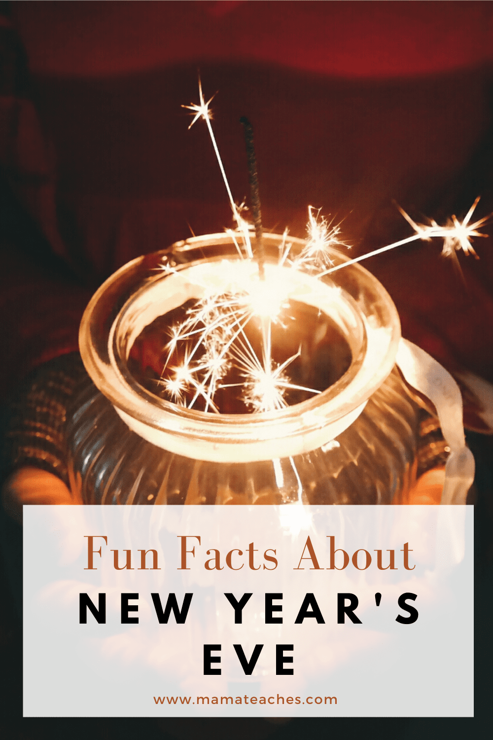 Fun Facts About New Year's Eve