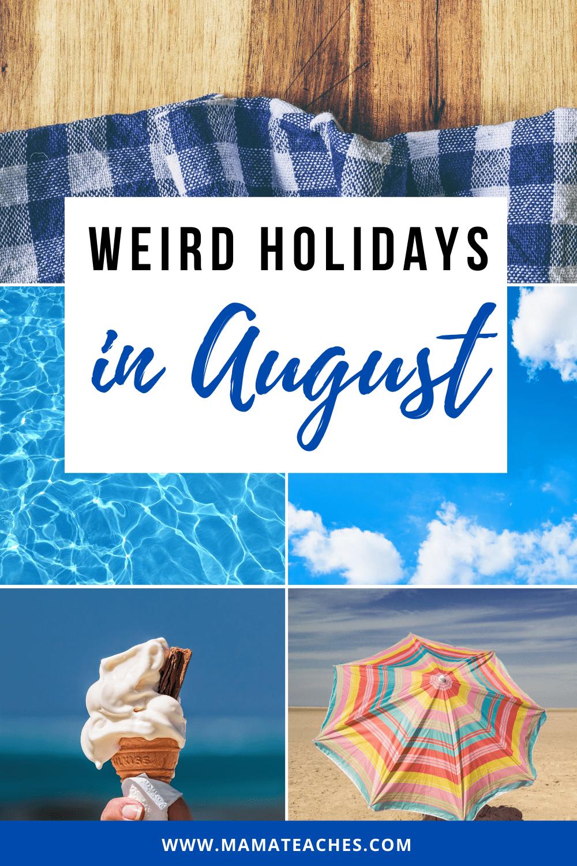 Weird Holidays in August