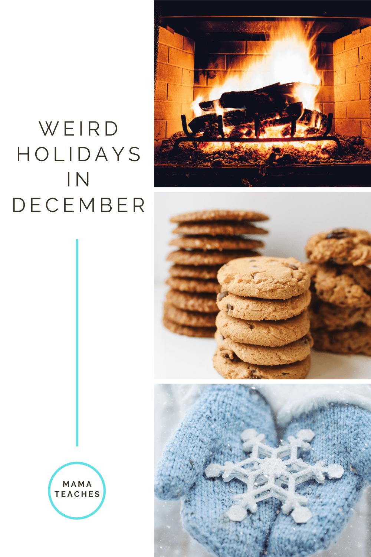 Weird Holidays in December