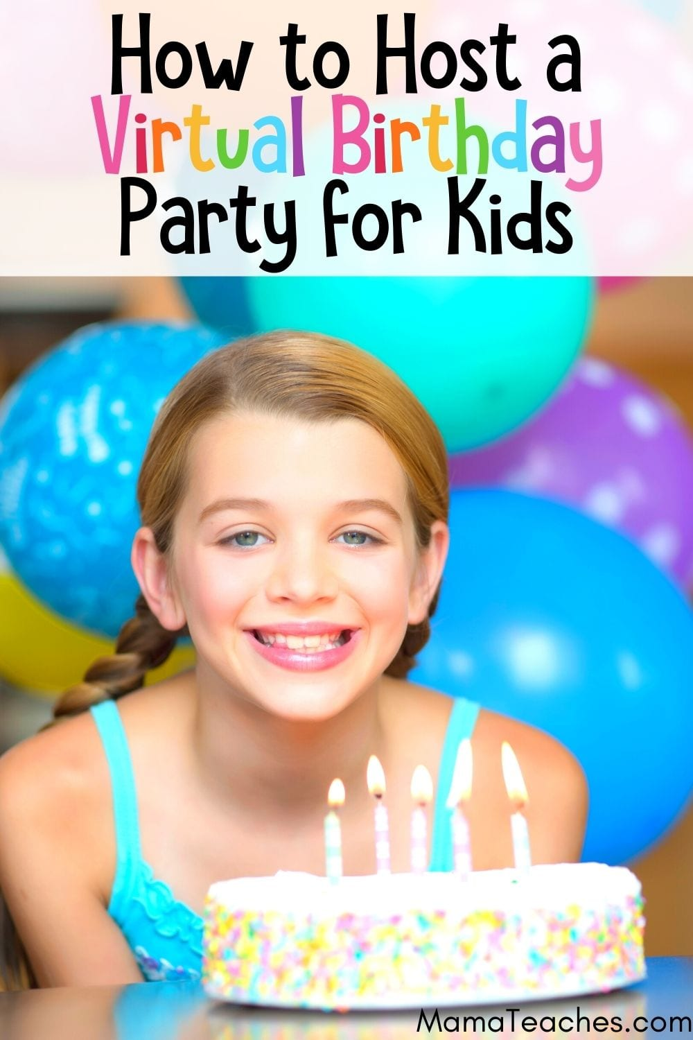 How to Host a Virtual Birthday Party for Kids