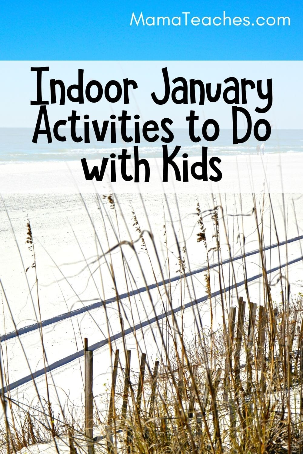 Indoor January Activities for Do with Kids