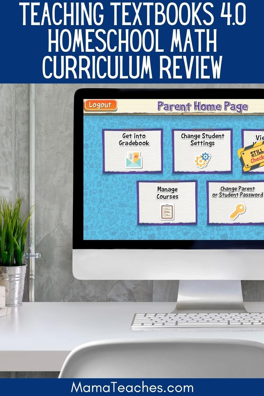 Teaching Textbooks 4.0 Homeschool Math Curriculum Review