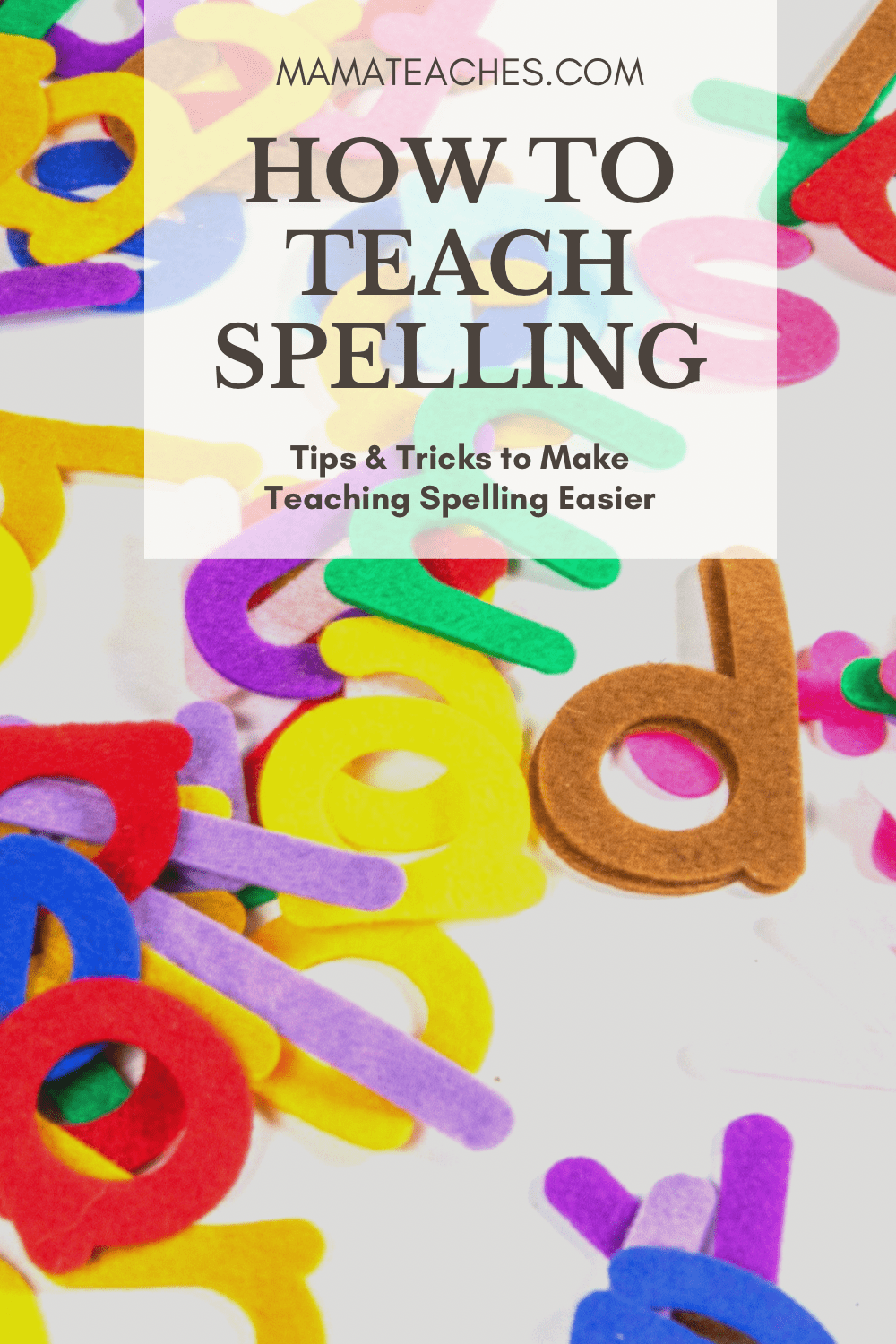 Fun Ways for Teaching Spelling - How to Teach Spelling