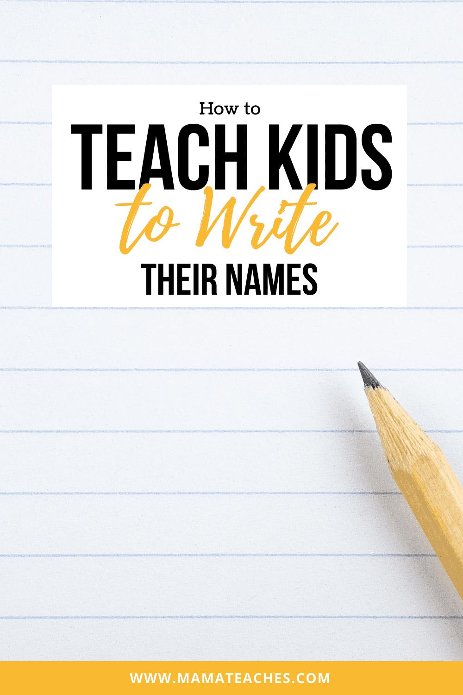How to Teach Kids to Write Their Names