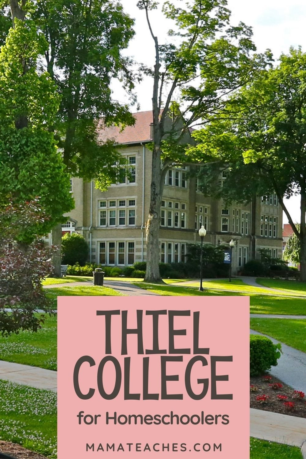 Thiel College for Homeschoolers