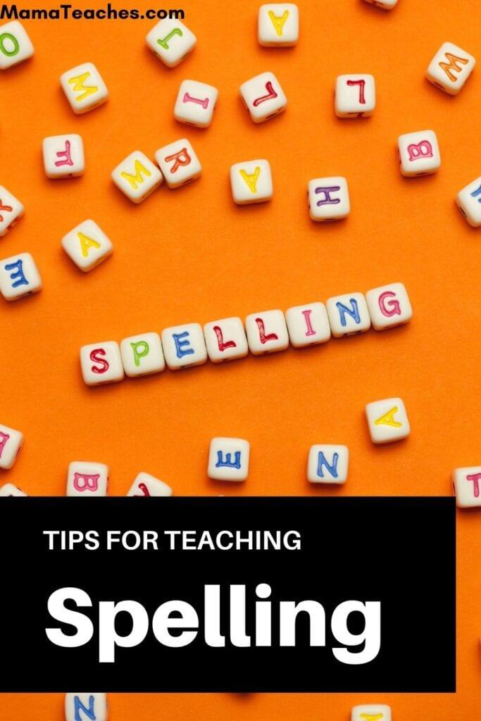 Tips for Teaching Spelling