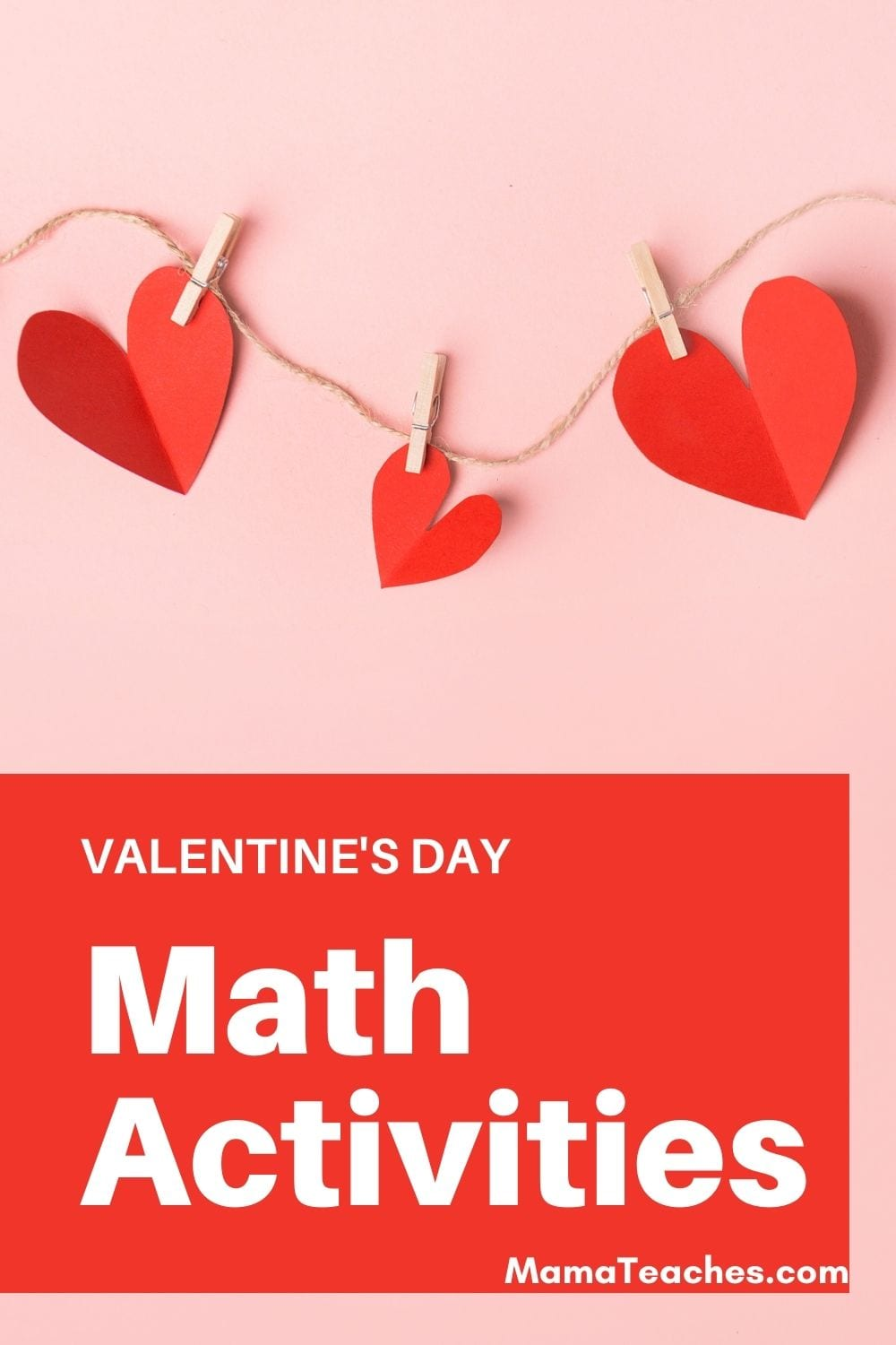 Valentine's Day Math Activities for Kids