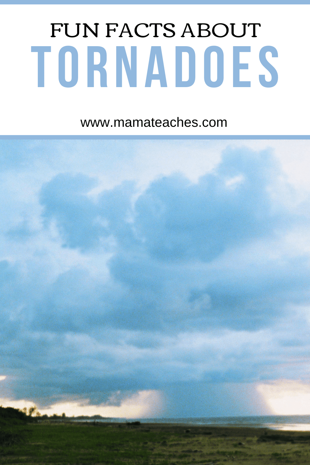 Fun Facts About Tornadoes