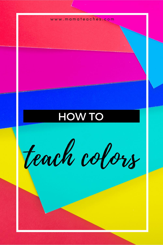 How to Teach Colors