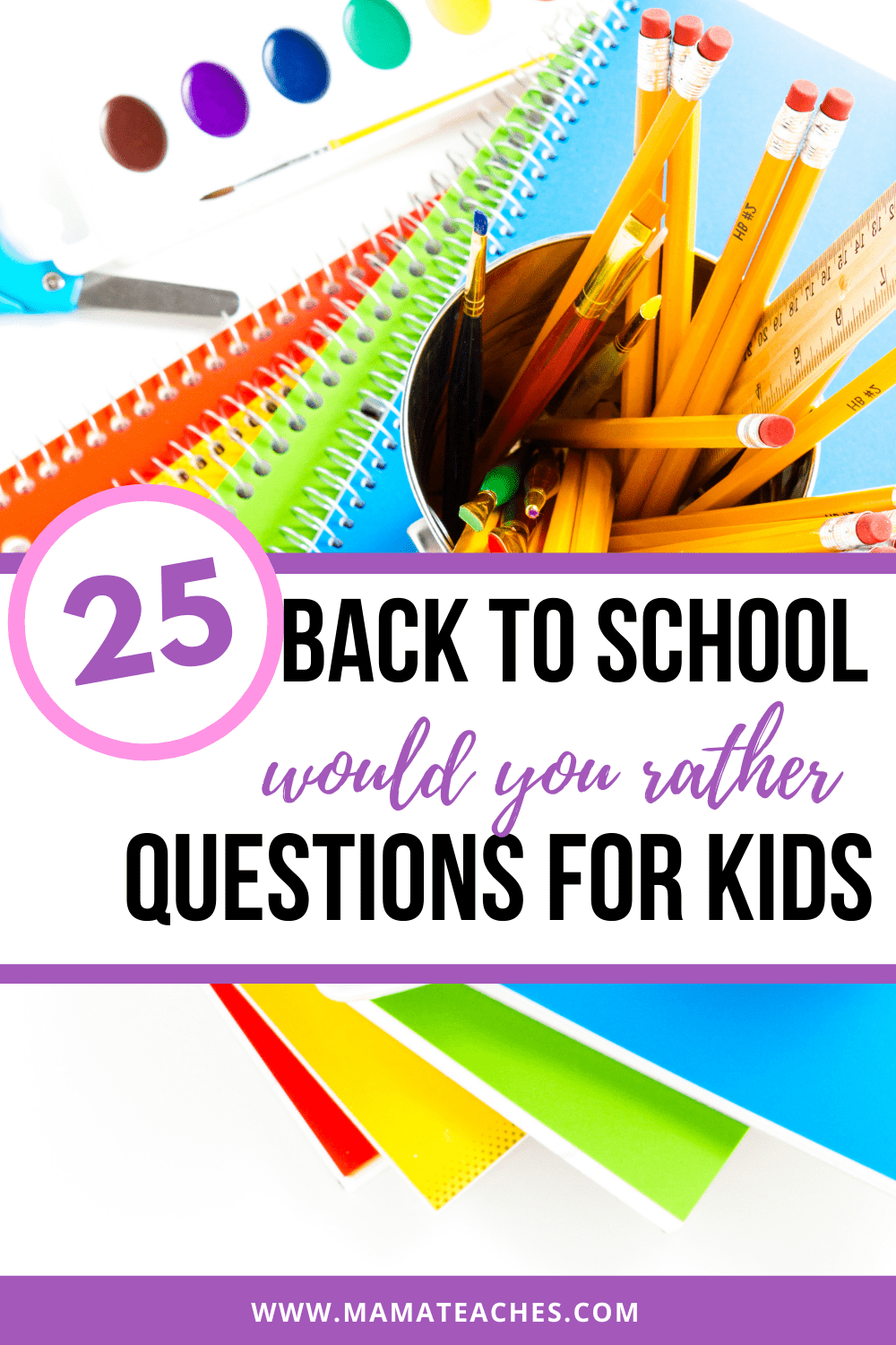 25 Back to School Would You Rather Questions for Kids