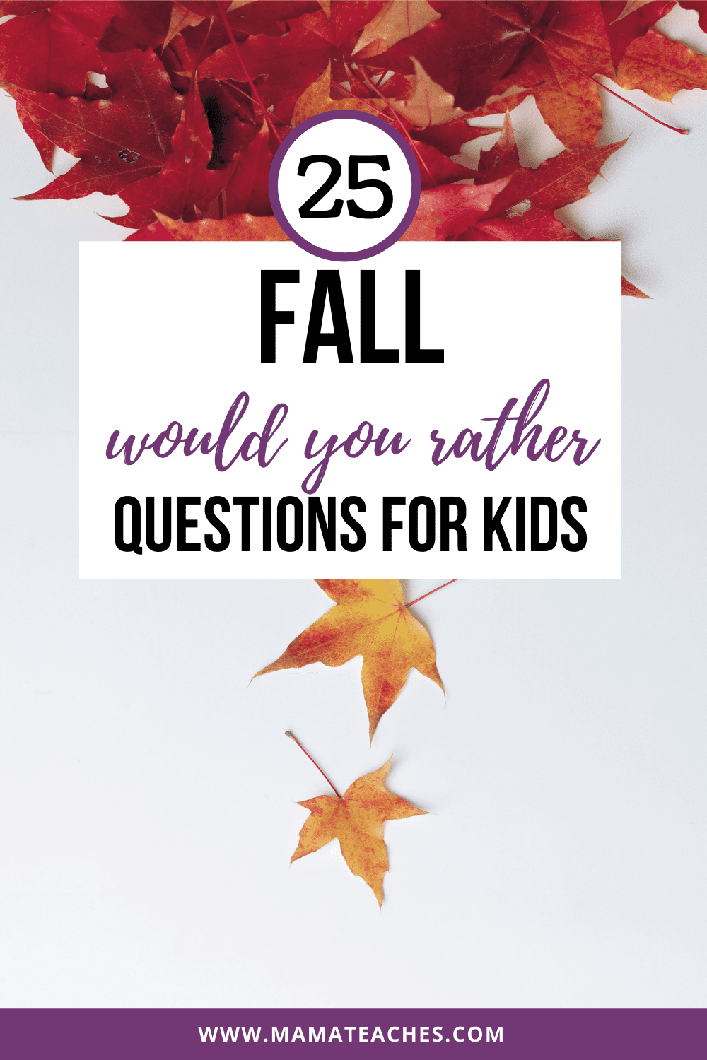 25 Fall Would You Rather Questions for Kids