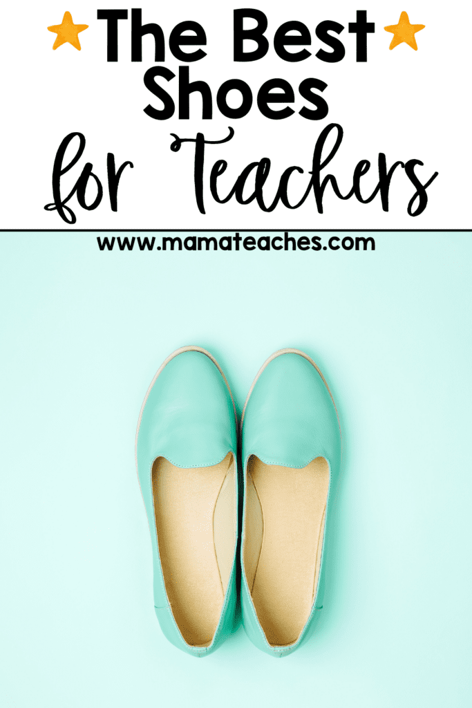 The Best Shoes for Teachers
