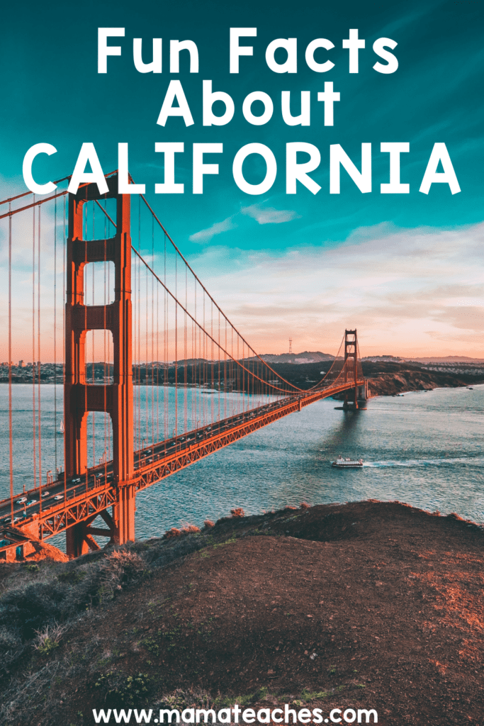 Fun Facts About California