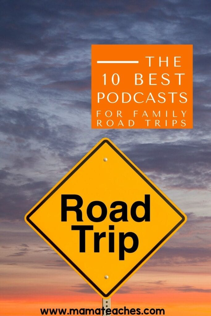 The 10 Best Podcasts for Road Trips for Families