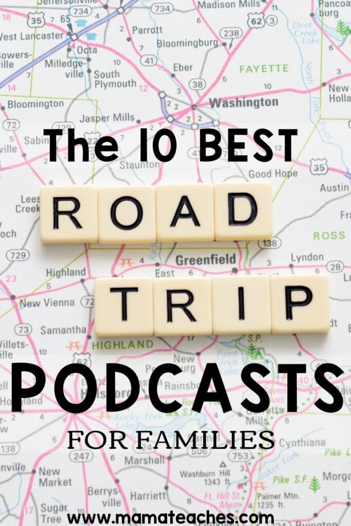 The 10 Best Road Trip Podcasts for Family Trips