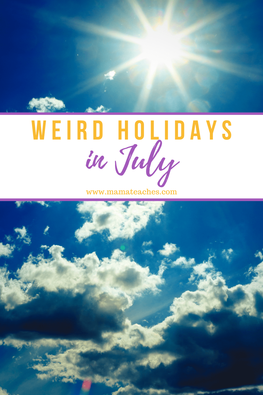Weird Holidays in July