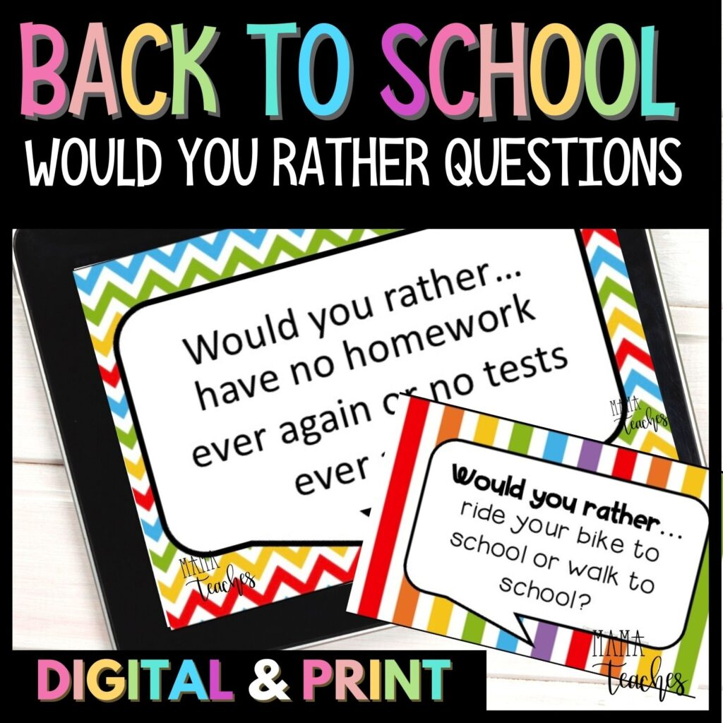 Back to School Would You Rather Questions - Digital and Print