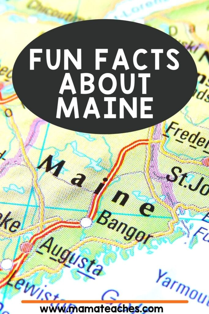 Fun Facts About Maine