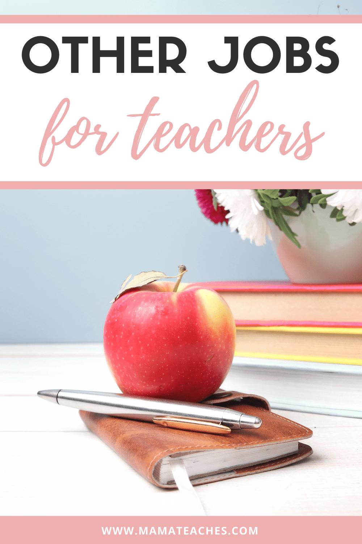 Other Jobs for Teachers