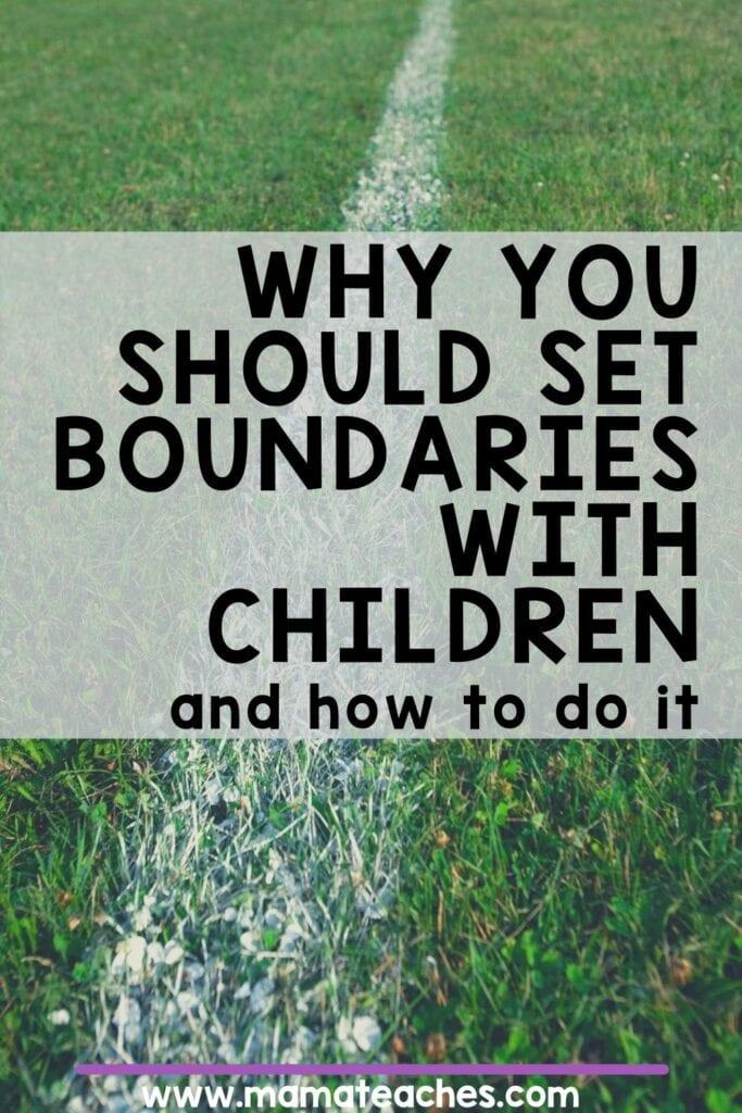 Setting Boundaries with Children