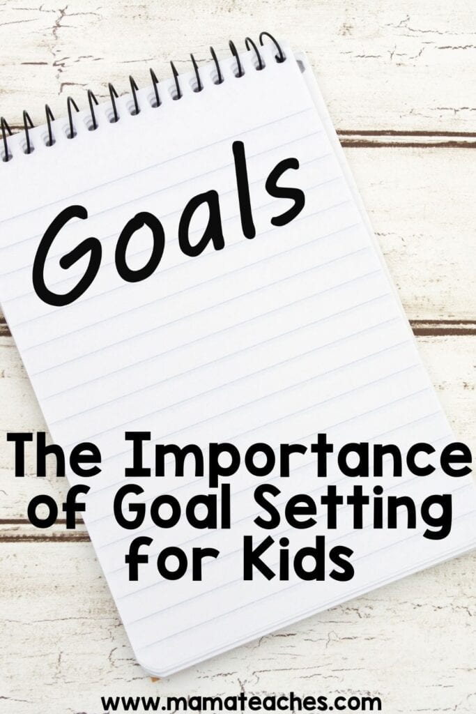 The Importance of Goal Setting with Kids