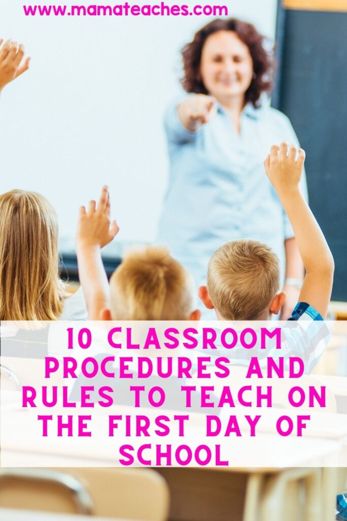 10 Classroom Procedures and Rules to Teach on the First Day of School