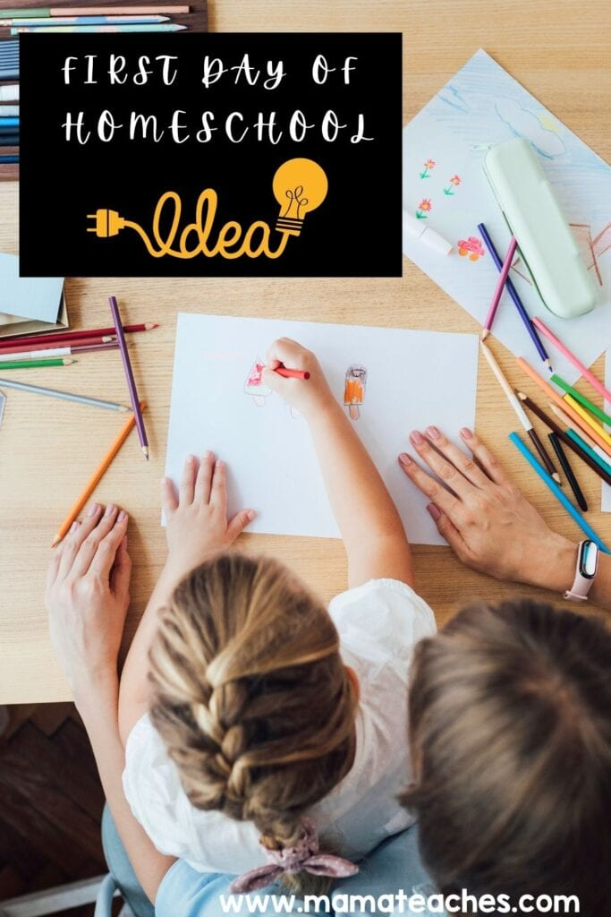 First Day of Homeschool Ideas