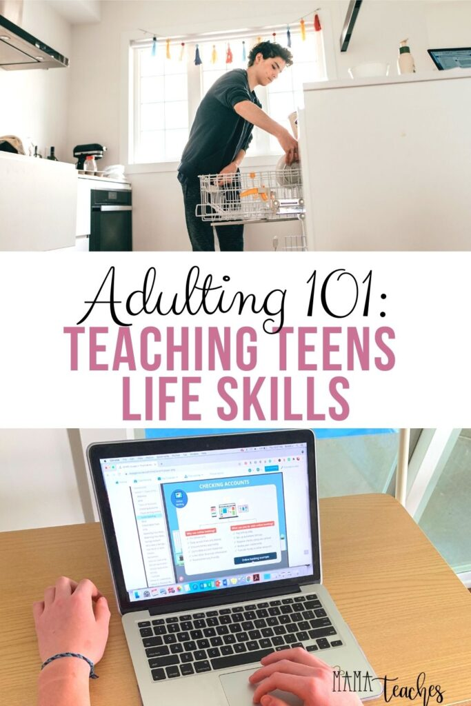 Adulting 101 - Teaching Teens Life Skills