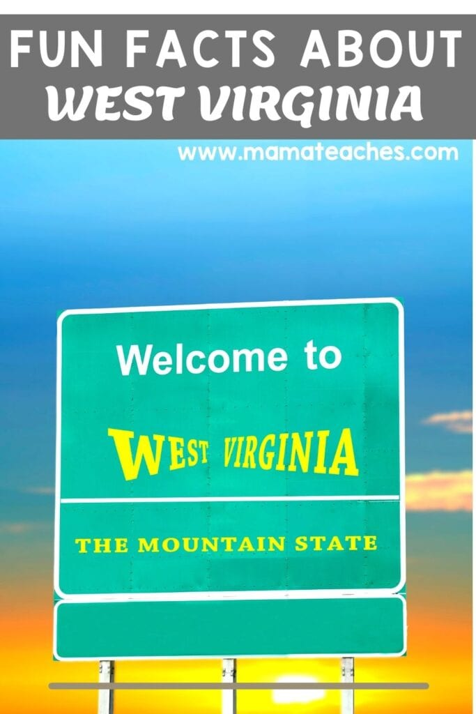 Fun Facts About West Virginia