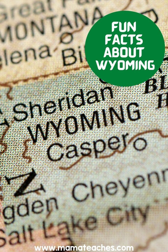 Fun Facts About Wyoming