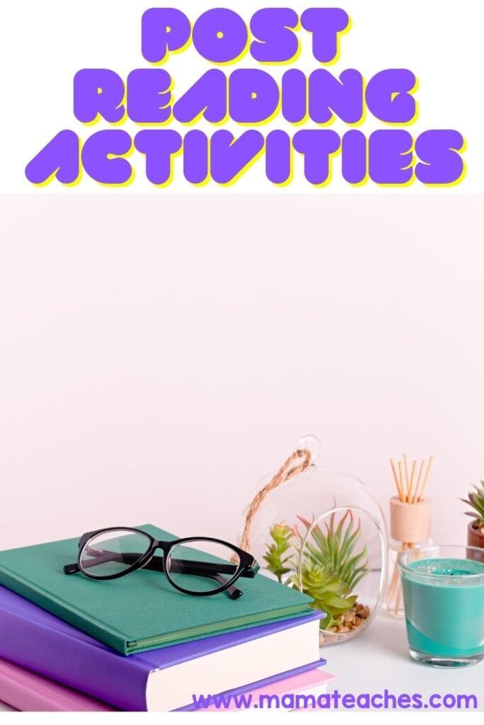 Post Reading Activities