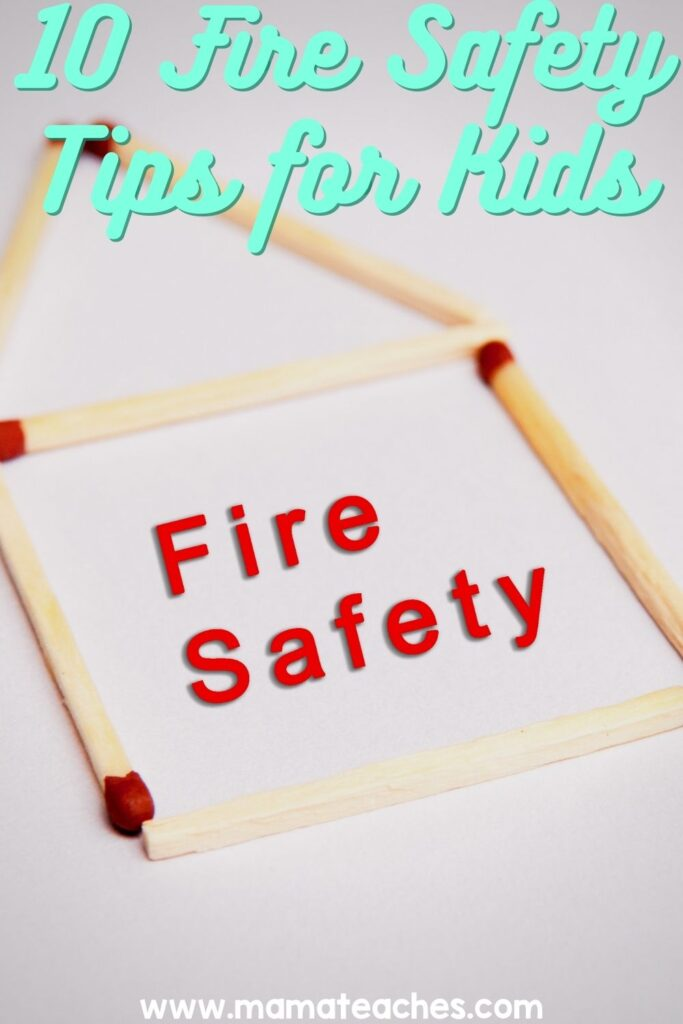 10 Fire Safety Tips for Kids