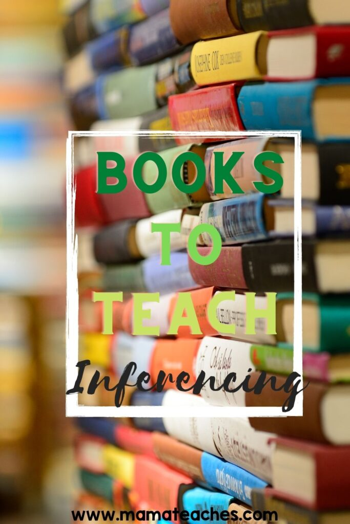Books to Teach Inferencing